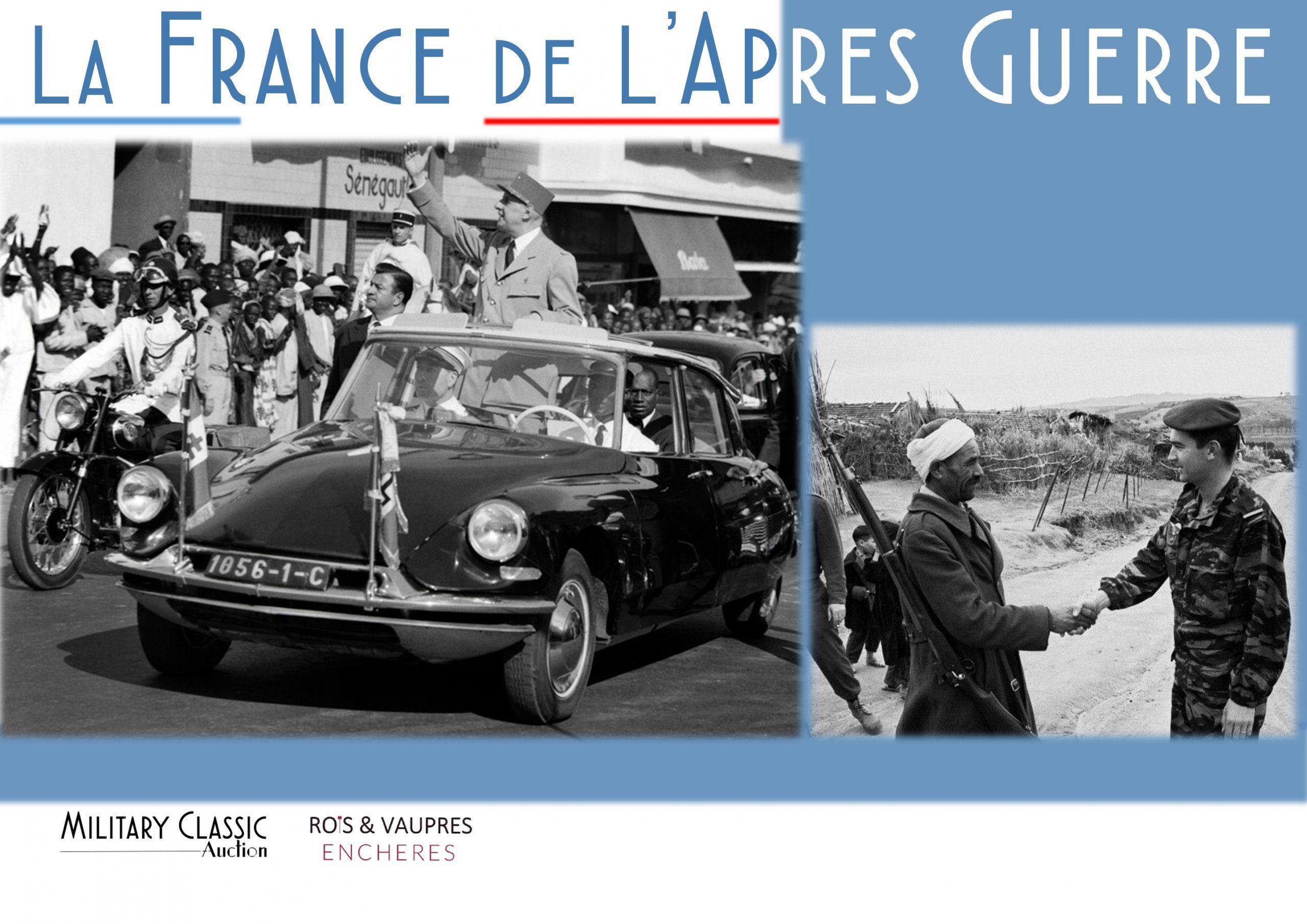 «La France de l'Après Guerre», Military Classic Auction — 3 & 4 Juillet 2021